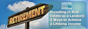 investing-in-real-estate-as-a-landord-5-ways-to-achieve-a-lifelong-income