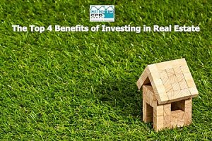 the-top-4-benefits-of-investing-in-real-estate