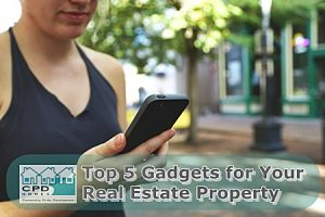 top-5-gadgets-for-your-real-estate-property