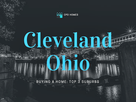 Buying a Home in Cleveland Ohio - Top 3 Suburbs to Live