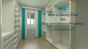 How to Easily Find the Best Investment Property
