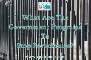 What Are The Government Programs To Stop Foreclosure