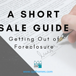 A Short Sale Guide - Getting Out of Foreclosure