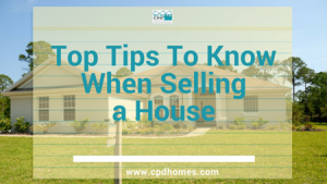 top tips to know when selling a house