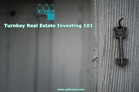 Turnkey Real Estate Investing 101