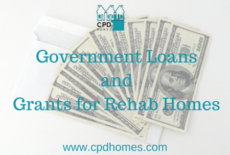 Government Loans and Grants for Rehab Homes