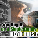 Before You Buy a Condominium or a Single-Family House, Read This Post copy copy