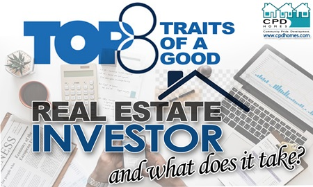 Top 8 Traits of a Good Real Estate Investor