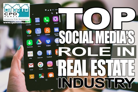 Top Social Media's Role in Real Estate Industry