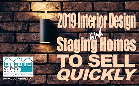 Staging Homes To Sell Quickly - 2019 Interior Design