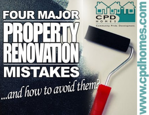 4 major property renovation mistakes