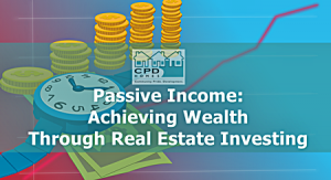 passive-income-achieving-wealth-through-real-estate-investing