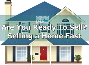 are-you-ready-to-sell-selling-a-home-fast