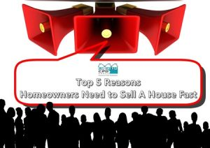 top-5-reasons-homeowners-need-to-sell-a-house-fast