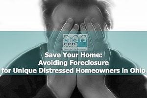 save-your-home-avoiding-foreclosure-for-unique-distressed-homeowners-in-ohio
