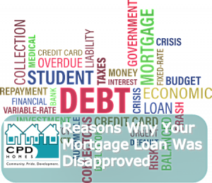 reasons-why-your-mortgage-loan-was-disapproved