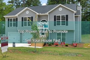 top-proven-ways-to-promote-and-sell-your-house-fast