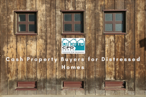 Cash Property Buyers for Distressed Homes