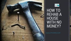 how to rehab a house with no money 2