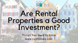 Are Rental Properties a Good Investment – Things You Need to Know
