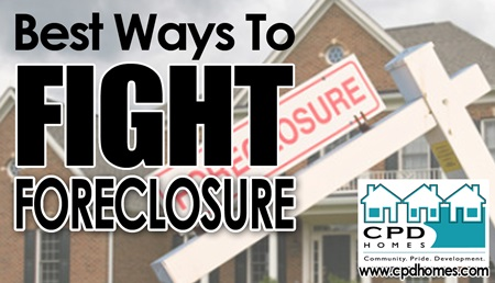 Best Ways To Fight Foreclosure