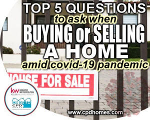 Home Buying or Selling Questions during Pandemic