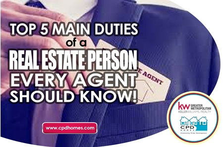 Top 5 Main Duties of a Real Estate Person Every Agent Should Know!