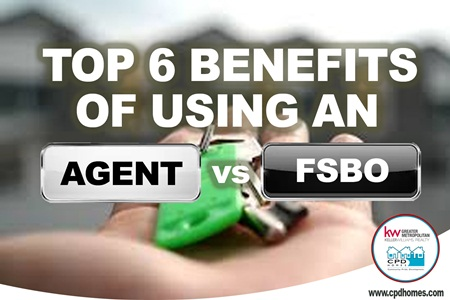 Top 6 Benefits Of Using An Agent vs. FSBO
