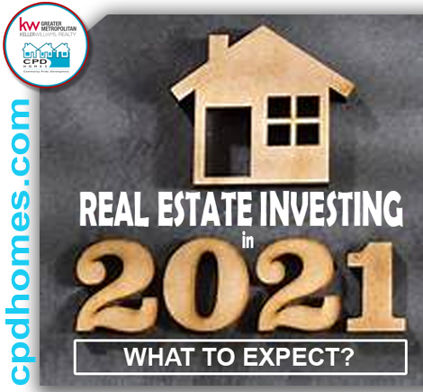Thinking of Real Estate Investment? Here's What To Expect In 2021!