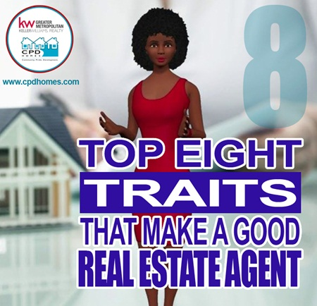 Top 8 Traits That Make A Good Real Estate Agent