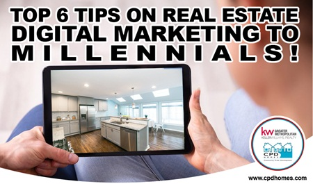 Top 6 Tips on Real Estate Digital Marketing to Millennials!