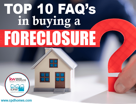 Top 10 FAQ's in Buying Foreclosed Home