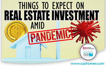 Things To Expect On Real Estate Investment Amid Pandemic