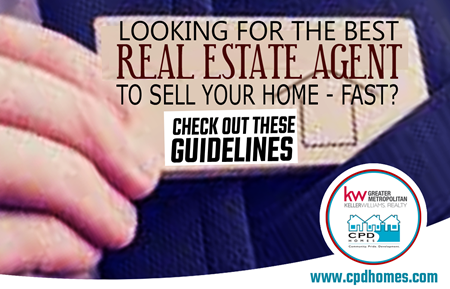 Looking For The Best Real Estate Agent To Sell Your Home – FAST? Check Out These Guidelines!