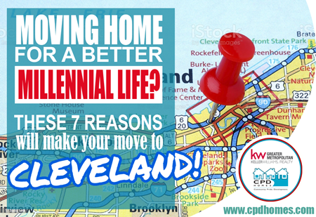 Moving Home For A Better Millennial Life? These Seven (7) Reasons Will Make Your Move To Cleveland!