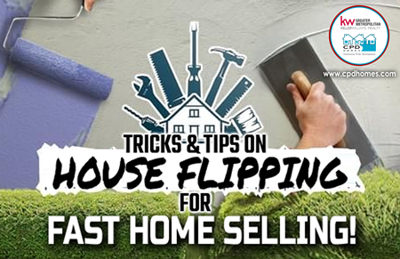 Tricks & Tips on House Flipping for Fast Home Selling!