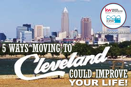 5 Ways Moving To Cleveland Could Improve Your Life