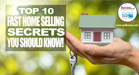 Top 10 'FAST Home Selling' Secrets  You Should Know!